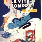 Magri Tilli Paolo - LA VITA COMODA, 1995 - tecnica mista su tavola cm. 83x64